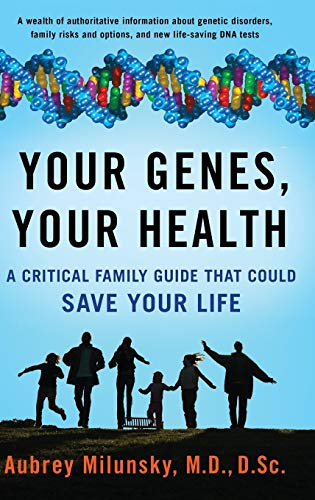 9780199792078: Your Genes, Your Health: A Critical Family Guide That Could Save Your Life