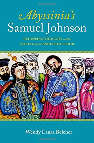 9780199793211: Abyssinia's Samuel Johnson: Ethiopian Thought in the Making of an English Author