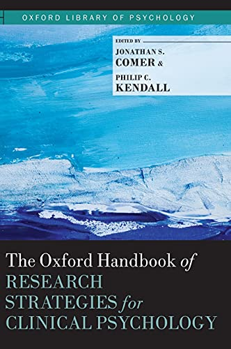 9780199793549: The Oxford Handbook of Research Strategies for Clinical Psychology (Oxford Library of Psychology)