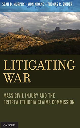 Litigating War: Mass Civil Injury and the: Murphy, Sean D.;