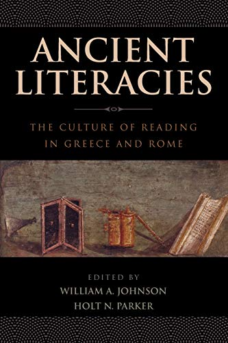 9780199793983: Ancient Literacies: The Culture of Reading in Greece and Rome