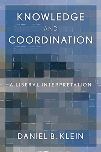 9780199794126: Knowledge and Coordination: A Liberal Interpretation