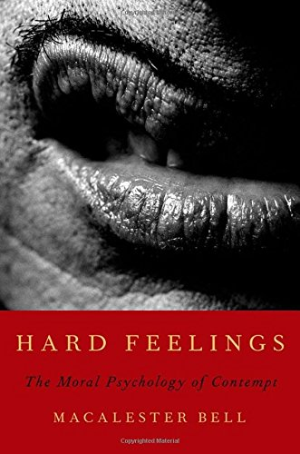 9780199794140: Hard Feelings: The Moral Psychology of Contempt