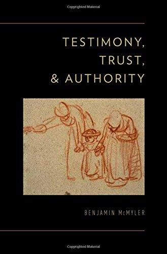 9780199794331: Testimony, Trust, and Authority