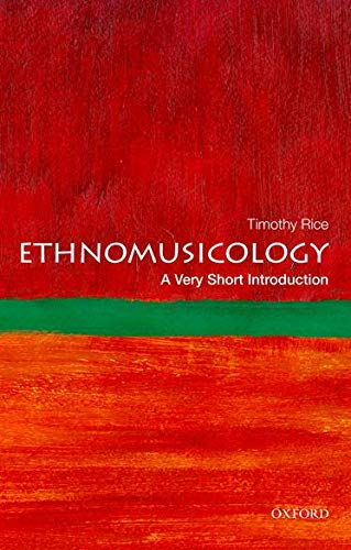 Ethnomusicology: A Very Short Introduction (Paperback): Timothy Rice
