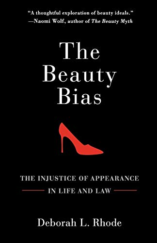 9780199794447: The Beauty Bias: The Injustice of Appearance in Life and Law