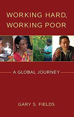 9780199794645: Working Hard, Working Poor: A Global Journey