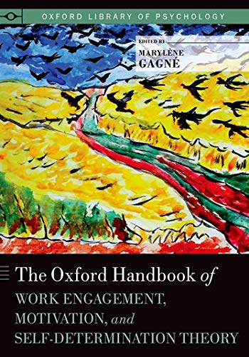 9780199794911: The Oxford Handbook of Work Engagement, Motivation, and Self-Determination Theory (Oxford Library of Psychology)