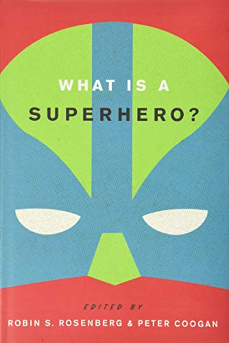 9780199795277: What is a Superhero?