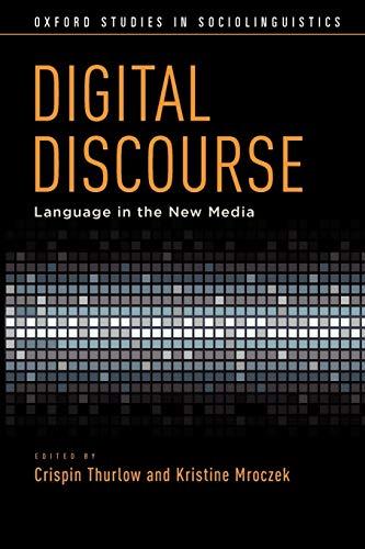9780199795444: Digital Discourse: Language in the New Media (Oxford Studies in Sociolinguistics)