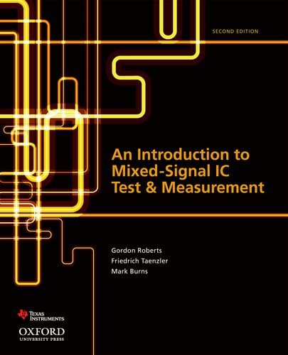 9780199796212: An Introduction to Mixed-Signal IC Test and Measurement