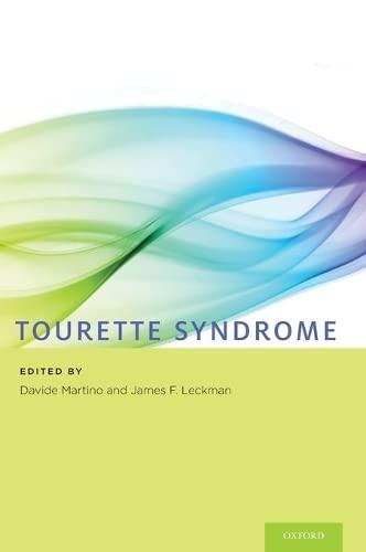 Tourette Syndrome: Oxford University Press