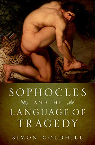9780199796274: Sophocles and the Language of Tragedy (Onassis Series in Hellenic Culture)