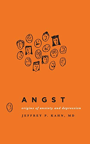 9780199796441: Angst: Origins of Anxiety and Depression