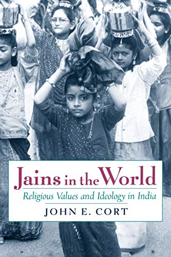 9780199796649: Jains in the World: Religious Values and Ideology in India