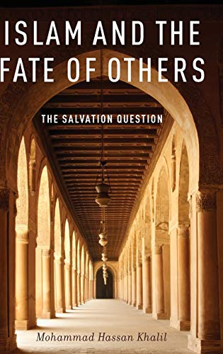 Islam and the Fate of Others