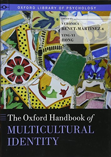 The Oxford Handbook of Multicultural Identity (Oxford Library of Psychology)
