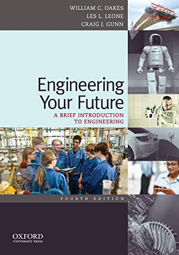9780199797554: Engineering Your Future: A Brief Introduction to Engineering