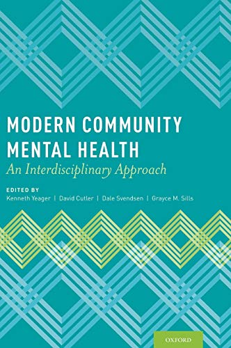 9780199798063: Modern Community Mental Health: An Interdisciplinary Approach