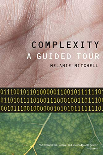 9780199798100: Complexity: A Guided Tour