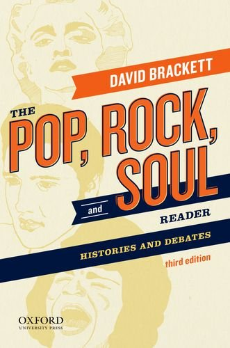 9780199811700: The Pop, Rock, and Soul Reader: Histories and Debates