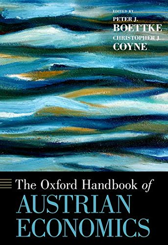 9780199811762: The Oxford Handbook of Austrian Economics (Oxford Handbooks)
