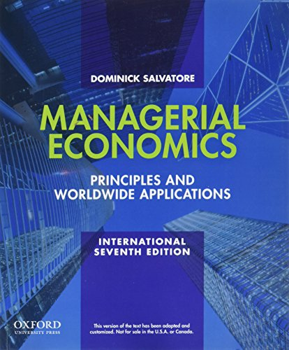Managerial Economics: Principles and Worldwide Applications: Dominick Salvatore