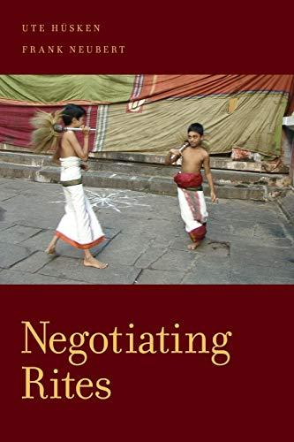 Negotiating Rites.: HUSKEN, U. N.,