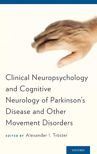 9780199812370: Clinical Neuropsychology and Cognitive Neurology of Parkinson's Disease and Other Movement Disorders