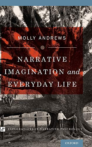 9780199812394: Narrative Imagination and Everyday Life (Explorations in Narrative Psychology)