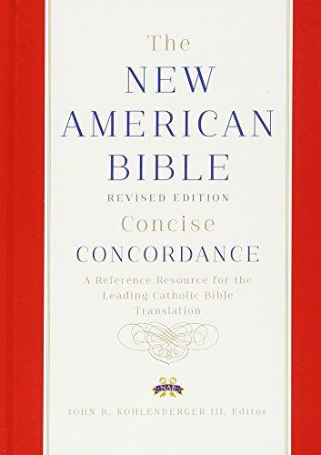 New American Bible Revised Edition Concise Concordance.: Confraternity of Christian Doctrine,