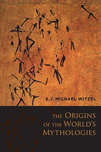 9780199812851: The Origins of the World's Mythologies