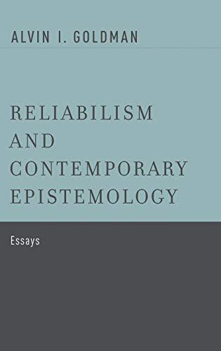 9780199812875: Reliabilism and Contemporary Epistemology: Essays