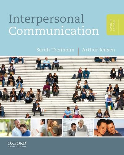 Interpersonal Communication: Trenholm, Sarah; Jensen,