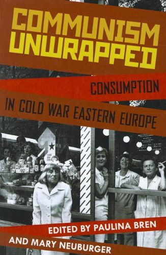 9780199827657: Communism Unwrapped: Consumption in Cold War Eastern Europe