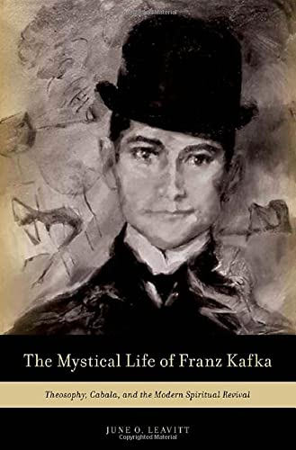 9780199827831: The Mystical Life of Franz Kafka: Theosophy, Cabala, and the Modern Spiritual Revival