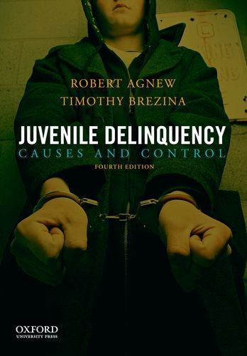 9780199828142: Juvenile Delinquency: Causes and Control