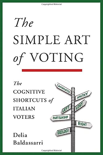 9780199828241: The Simple Art of Voting: The Cognitive Shortcuts of Italian Voters