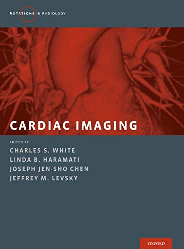 9780199829477: Cardiac Imaging (Rotations in Radiology)