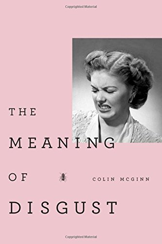 9780199829538: The Meaning of Disgust