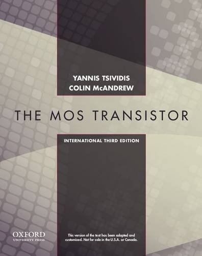 9780199829835: Operation and Modeling of the MOS Transistor, Third Edtion International Edition