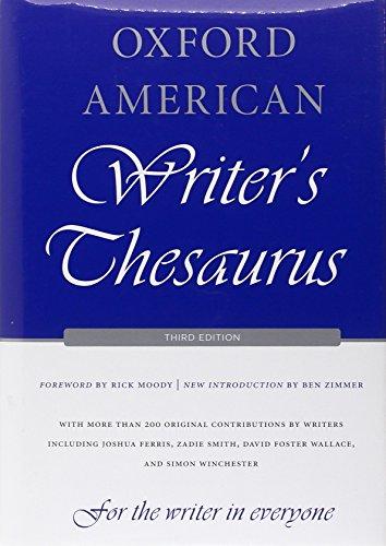 Oxford American Writer's Thesaurus (0199829926) by Alexandra Horowitz; Ben Zimmer; Bryan A. Garner; Christine Lindberg; David Auburn; David Crystal; David Lehman; Joshua Ferris; Michael Dirda; Rae...