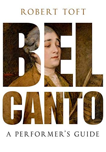 9780199832323: Bel Canto: A Performer's Guide