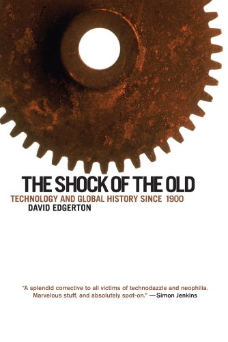 9780199832613: The Shock of the Old: Technology and Global History since 1900