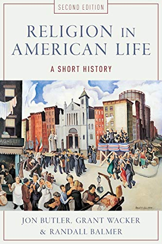 9780199832699: Religion in American Life: A Short History