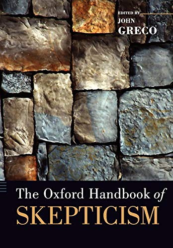 9780199836802: The Oxford Handbook of Skepticism