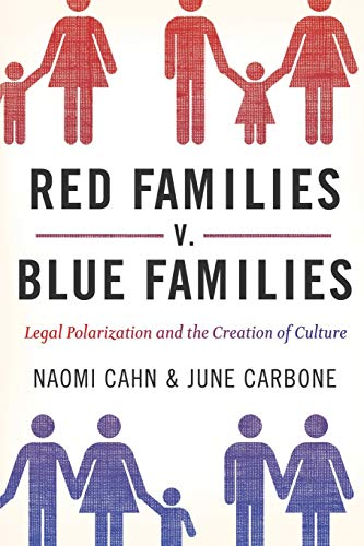 9780199836819: Red Families v. Blue Families: Legal Polarization and the Creation of Culture