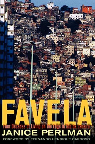 9780199836833: Favela: Four Decades of Living on the Edge in Rio de Janeiro