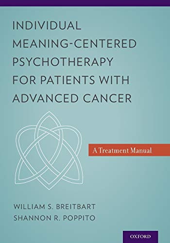 9780199837243: Individual Meaning-Centered Psychotherapy for Patients with Advanced Cancer: A Treatment Manual