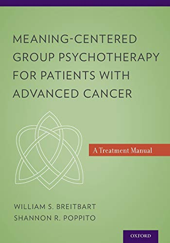 9780199837250: Meaning-Centered Group Psychotherapy for Patients with Advanced Cancer: A Treatment Manual